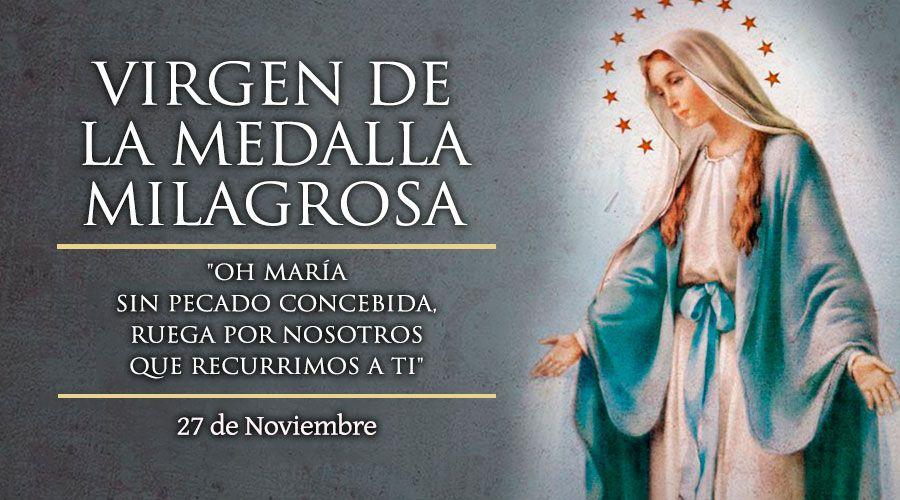 Hoy la Iglesia celebra a Nuestra Señora de la Medalla Milagrosa