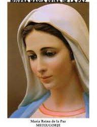 """Reina de la Paz: """"Queridos hijos, hoy los invito a orar por mis intenciones a fin de que los pueda ayudar. Hijitos, recen el Rosario""""."""