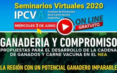 """Mañana se llevará a cabo el primer seminario virtual del IPCVA: """"NEA, la región con un potencial ganadero imparable"""""""