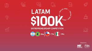 Ya se conocen los finalistas del 100K LATAM, el concurso que premia al talento emprendedor de la región